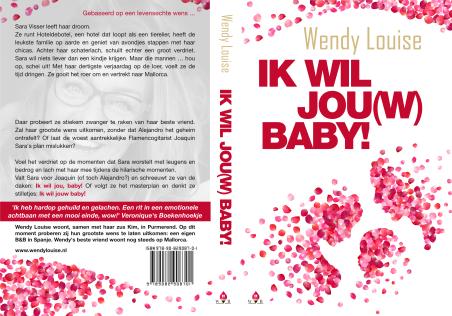 bestseller, feelgood roman, ik wil jouw baby, wendy louise, Duende, amsterdam
