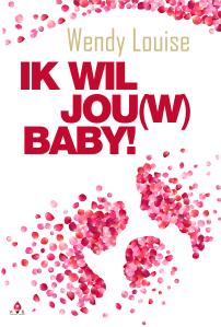 bestseller, feelgood roman, wendy louise, ik wil jouw baby, Amsterdam, Mallorca