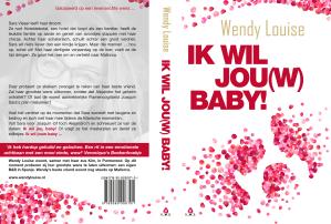 bestseller, feelgood roman, ik wil jouw baby, wendy louise, amsterdam, mallorca