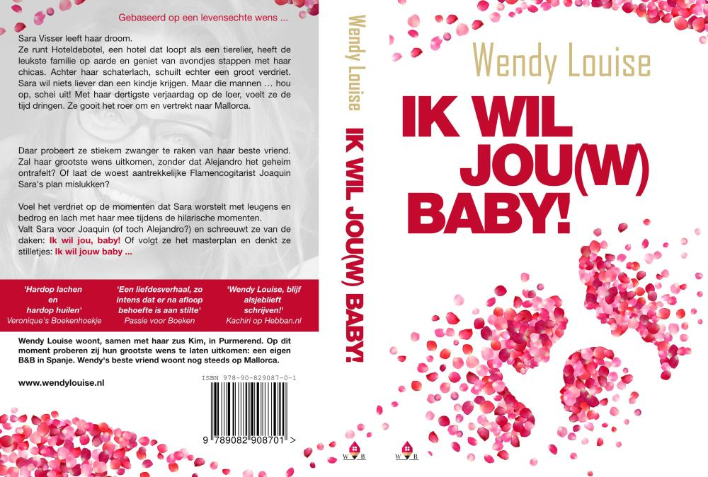 Bestseller, Wendy Louise, Ik wil jouw baby, Wens Boeken