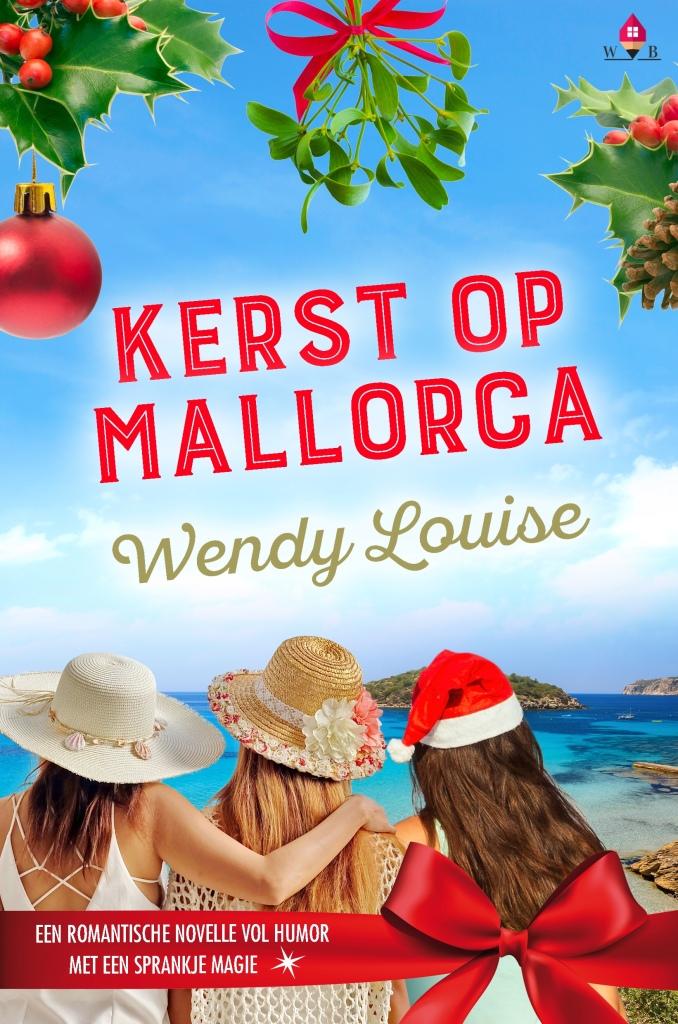 Kerst op Mallorca, Wendy Louise, Ik wil jouw baby, novelle, kerst, Kerstmis, Antoni van Leeuwenhoek, feestdagen